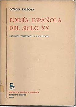 Poesía española del siglo XX Estudios temáticos y