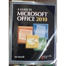 A Guide to Microsoft Office 2010: Text
