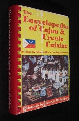 The encyclopedia of Cajun & Creole cuisine (The Encyclopedia Of Cajun & Creole Cuisine)