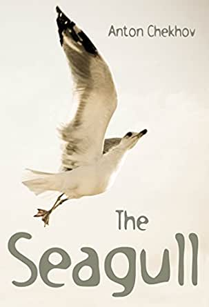 the seagull anton chekhov essay Knipper, anton chekhov died at age 44, victim of a  chekhov during this  period was the seagull, written  chekhov: a collection of critical essays.