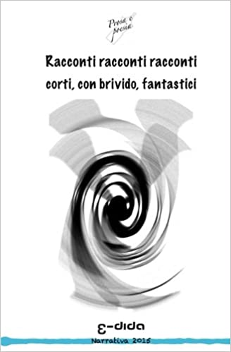 Racconti fantastici (Italian Edition)