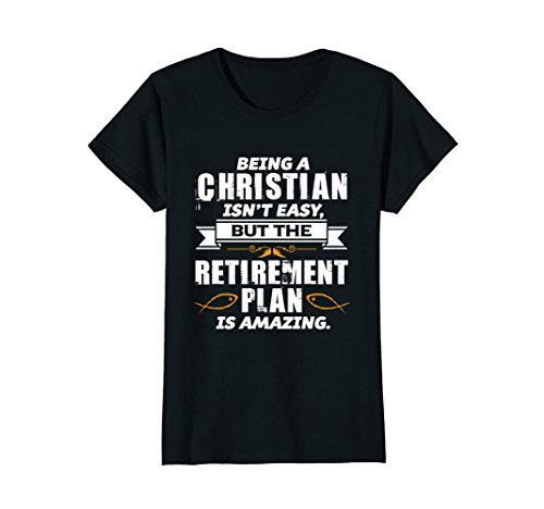 Womens Funny Christian T Shirt - Amazing Retirement Plan Church Tee XL Black by Christian Retirement Plan Funny Christian T Shirts
