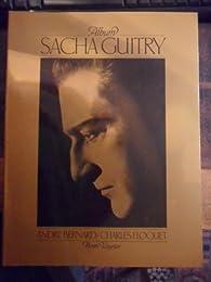 Album Sacha Guitry par André Bernard