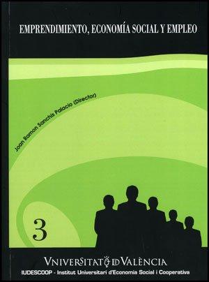 Emprendimiento, economía social y empleo por Sanchis Palacio, Joan Ramon