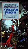 A Voice for Princess, John Morressy, 0441848001