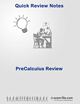 PreCalculus Review Guide (Quick Review Notes)