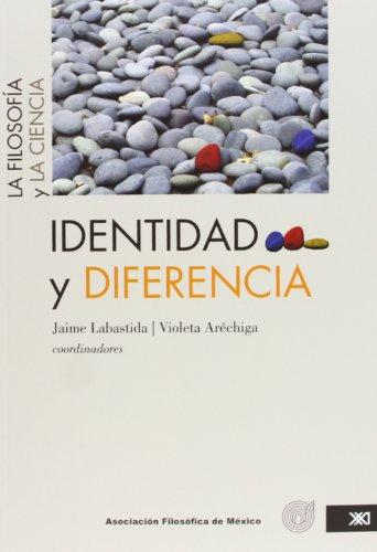 Identidad y diferencia: La filosofía y la ciencia. Vol. 3