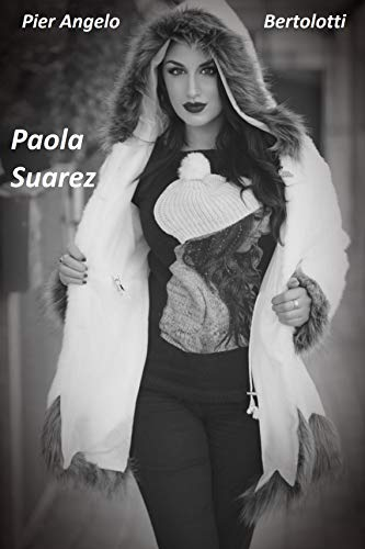 Amazon.com  Paola Suarez (Italian Edition) eBook  Pier Angelo ... 2473633530129
