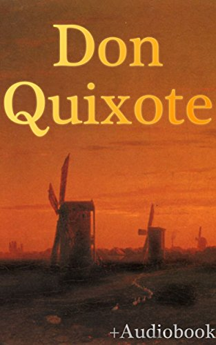Don Quixote (+Audiobook): With 3 More Masterful Classics