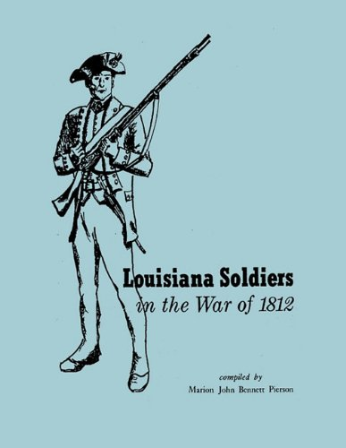 Louisiana Soldiers in the War of 1812