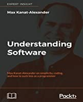Understanding Software Front Cover