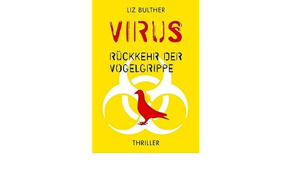 Amazon Com Virus Ruckkehr Der Vogelgrippe German Edition