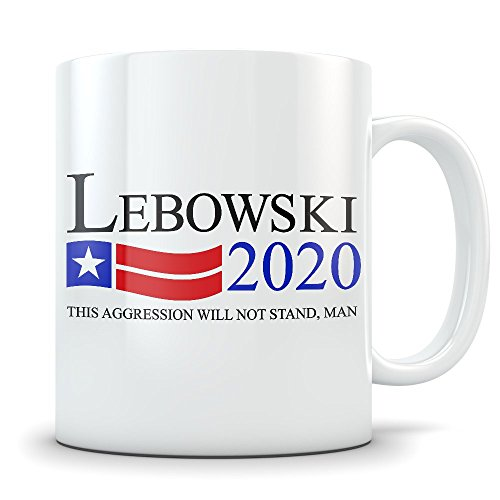 Big Lebowski Mug - Funny Dude for President Coffee Cup - Great Gift Mug for Fans of The Movie - Lebowski (The Jesus Big Lebowski Costume)