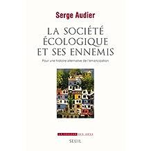 Société écologique et ses ennemis (La)
