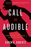 Call an Audible: Let My Pivot from Harvard Law to ..
