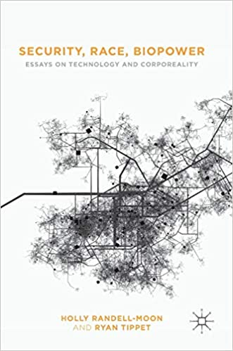 security race biopower essays on technology and corporeality  security race biopower essays on technology and corporeality st ed   edition