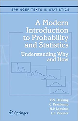 Book A Modern Introduction to Probability and Statistics: Understanding Why and How (Springer Texts in Statistics)
