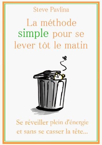 Amazoncom La Méthode Simple Pour Se Lever Tôt Le Matin