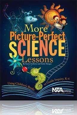 [(More Picture-Perfect Science Lessons: Using Children's Books to Guide Inquiry, K-4)] [Author: Karen Ansberry] published on (July, 2007)