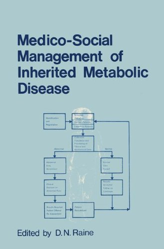 Medico-Social Management of Inherited Metabolic Disease: A Monograph Derived from The Proceedings of the Thirteenth Symp