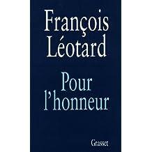 Pour l'honneur (Documents Français) (French Edition)