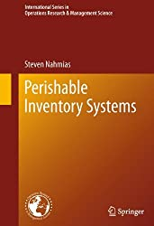 Perishable Inventory Systems (International Series in Operations Research & Management Science)