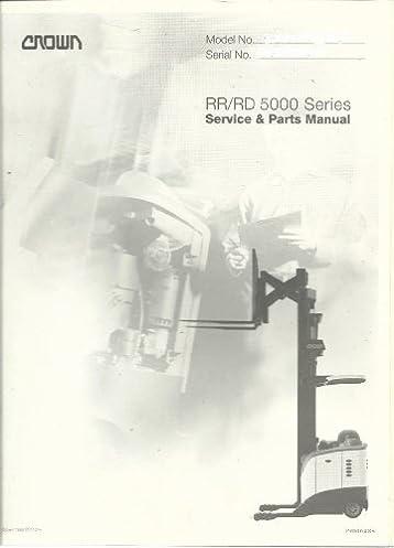 crown service parts manual rr rd 5000 crown amazon com books rh amazon com