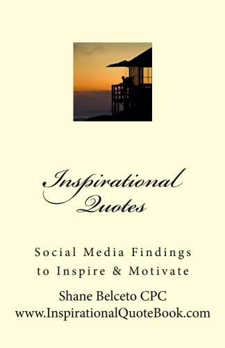 Inspirational Quotes:: Social Media Findings To Inspire & Motivate