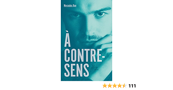 À contre-sens - tome 2 - Nick (Bloom) (French Edition)
