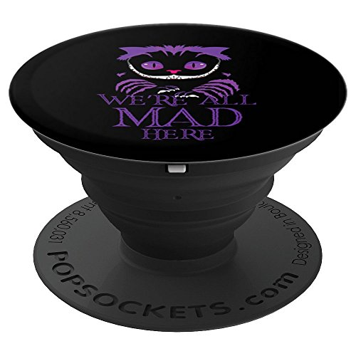We're All Mad Here Cheshire Cat Scary Halloween - PopSockets Grip and Stand for Phones and Tablets]()