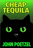 Cheap Tequila - A Funny Urban Fantasy