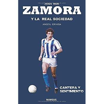 Jesus Mari Zamora y la Real Soci...