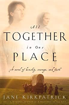 All Together in One Place (Kinship and Courage)