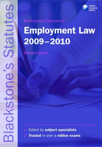 Blackstone's Statutes on Employment Law 2009-2010 (Blackstone's Statute Book Series)