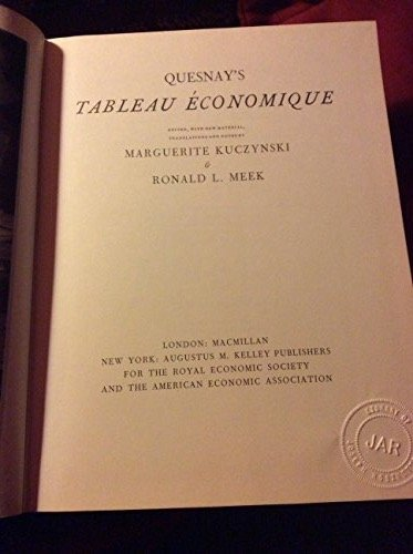 Quesnay's Tableau Economique (English and French Edition)