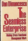 Seamless Enterprise, Dan Dimancescu, 088730544X