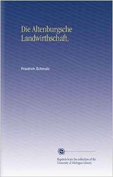 Die Altenburgsche Landwirthschaft,