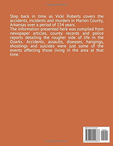 Accidents, Incidents and Murders in Marion County, Arkansas 154