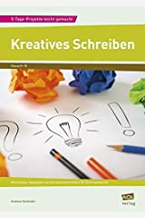 Kreatives Schreiben: Wochenplan, Tagespläne und alle Arbeitsmaterialien für die Projektwoche (8. bis 10. Klasse) Pamphlet