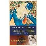 Inner Engineering: A Yogi's Guide to Joy by SADHGURU (2014-12-23)