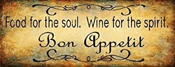 Bon Appetit Food For The Soul Wine For The Spirit Metal Sign, Bar Decor,