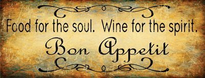 Amazon.com: Bon Appetit Food for the Soul Wine for the Spirit ...