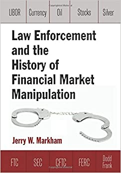 Book Law Enforcement and the History of Financial Market Manipulation