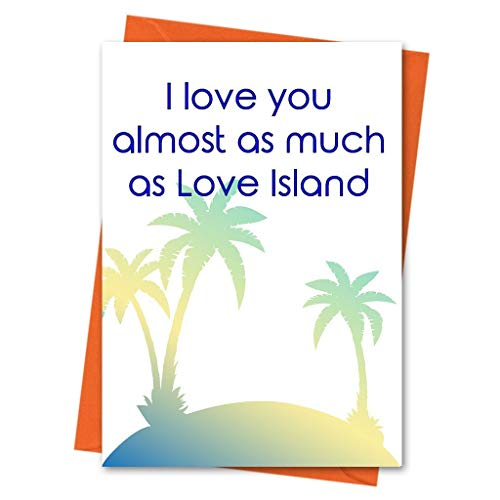 Love Island Card - Card Her - Card For Him - Boyfriend Card - Girlfriend Card - Almost as Much as Love Island ()