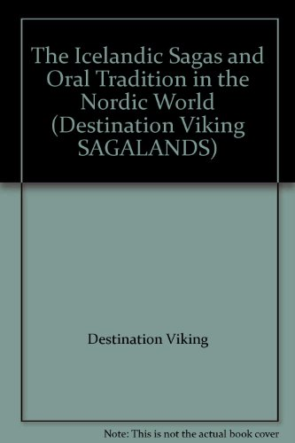 9979701137 - Destination Viking: The Icelandic Sagas and Oral Tradition in the Nordic World (Destination Viking SAGALANDS) - Book