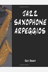 Jazz Saxophone Arpeggios Paperback