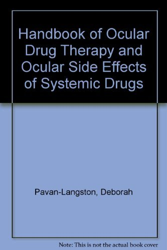 Handbook of Ocular Drug Therapy and Ocular Side Effects of Systemic Drugs