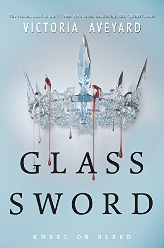 - Glass Sword (Red Queen)