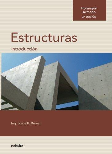Hormigon armado. Introduccion a las estructuras (Spanish Edition) [Jorge Bernal] (Tapa Blanda)