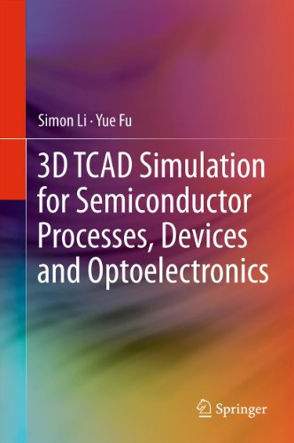 Download 3D TCAD Simulation for Semiconductor Processes, Devices and Optoelectronics Pdf